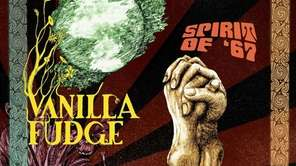 "Vanilla Fudge's ""Spirit of '67."""