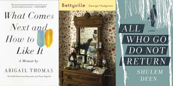 New memoirs by Abigail Thomas, George Hodgman and
