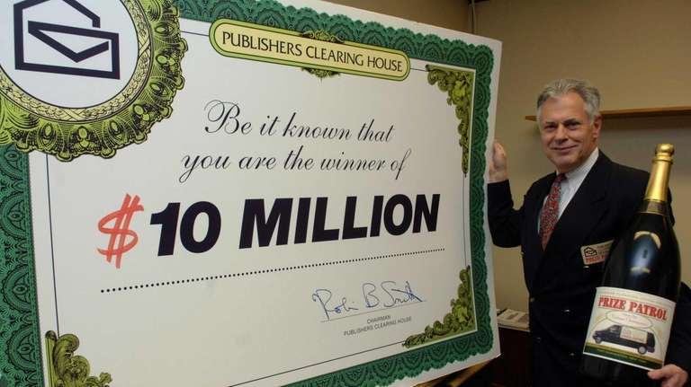 Publishers Clearing House is famous for its