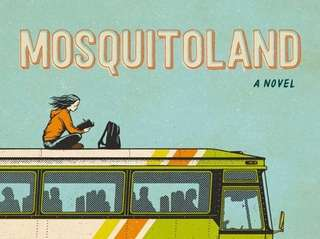 """Mosquitoland"" by David Arnold sends its teenage heroine"