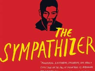 THE SYMPATHIZER, by Viet Thanh Nguyen (Grove, April