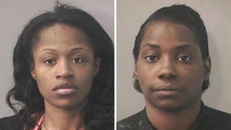 LaToya Friday, 24, and Tawana Morel, 35, were