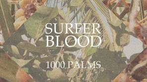 "Surfer Blood's ""1000 Palms"" album."