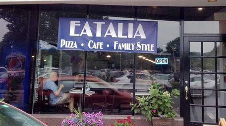 Eatalia is a new pizzeria-restaurant in Huntington.