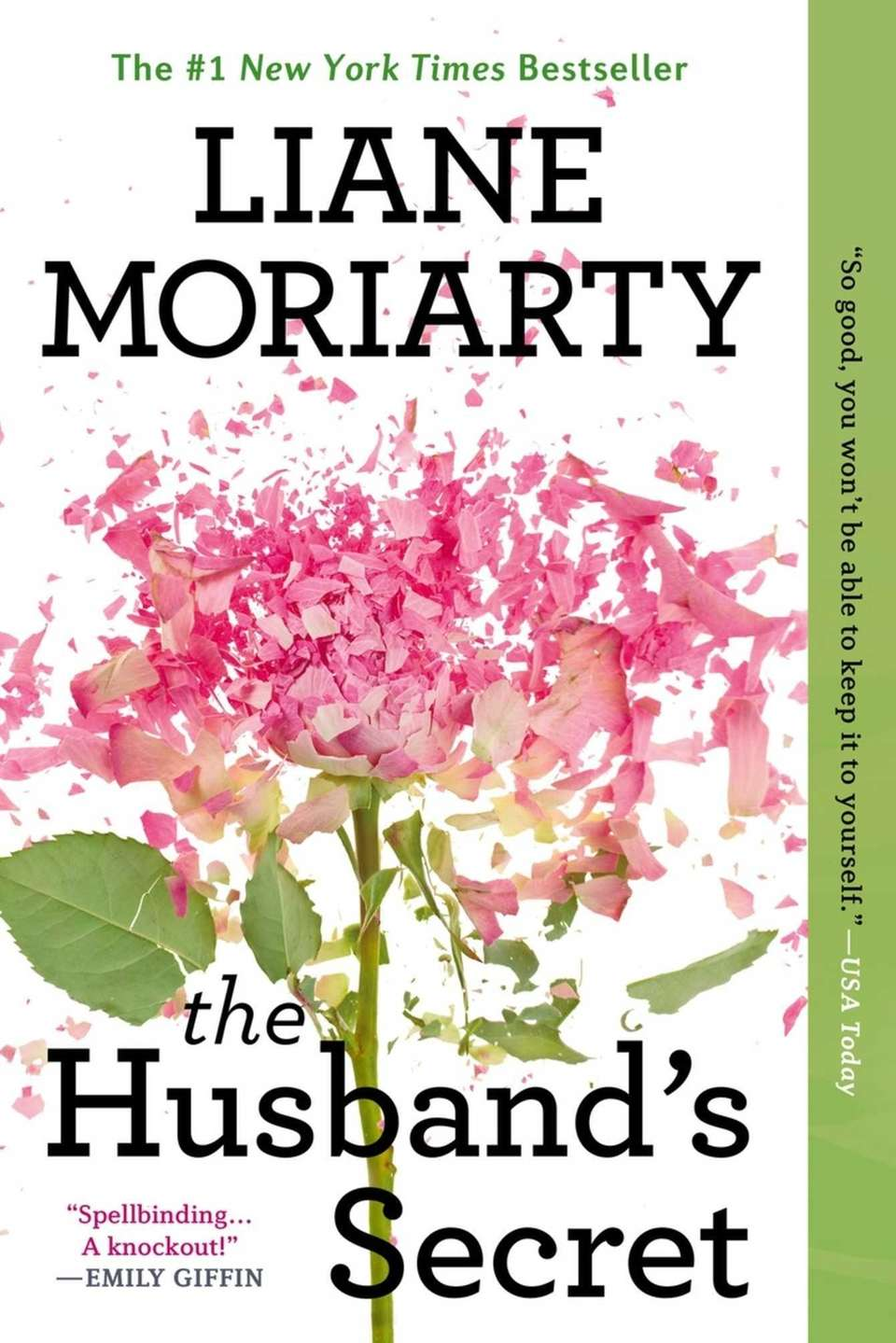 By Liane Moriarty, about a wife whose life