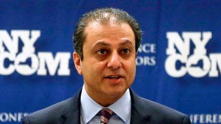 Manhattan U.S. Attorney Preet Bharara, here speaking at