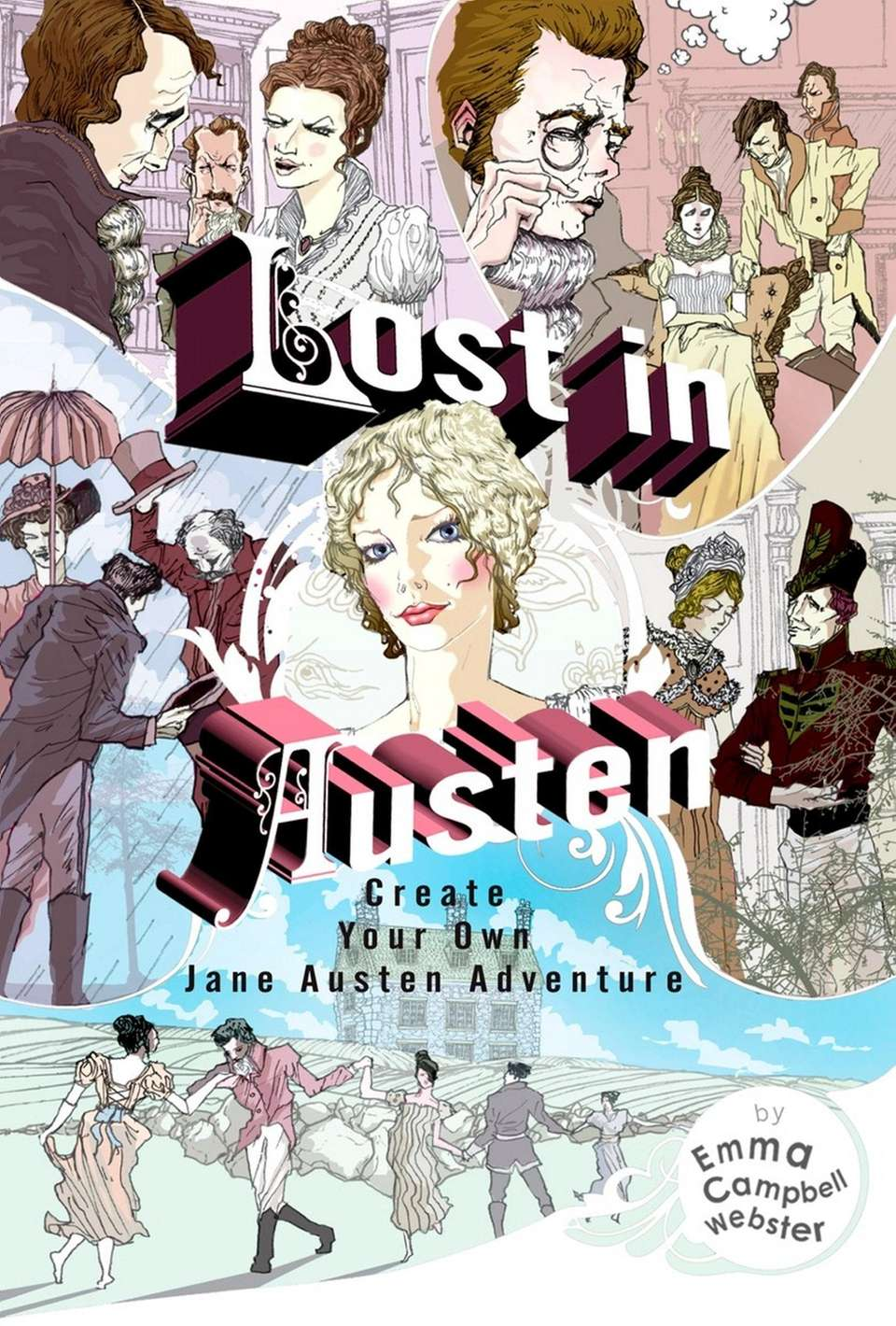 """Don't call Emma Campbell Webster's """"Lost in Austen"""""""