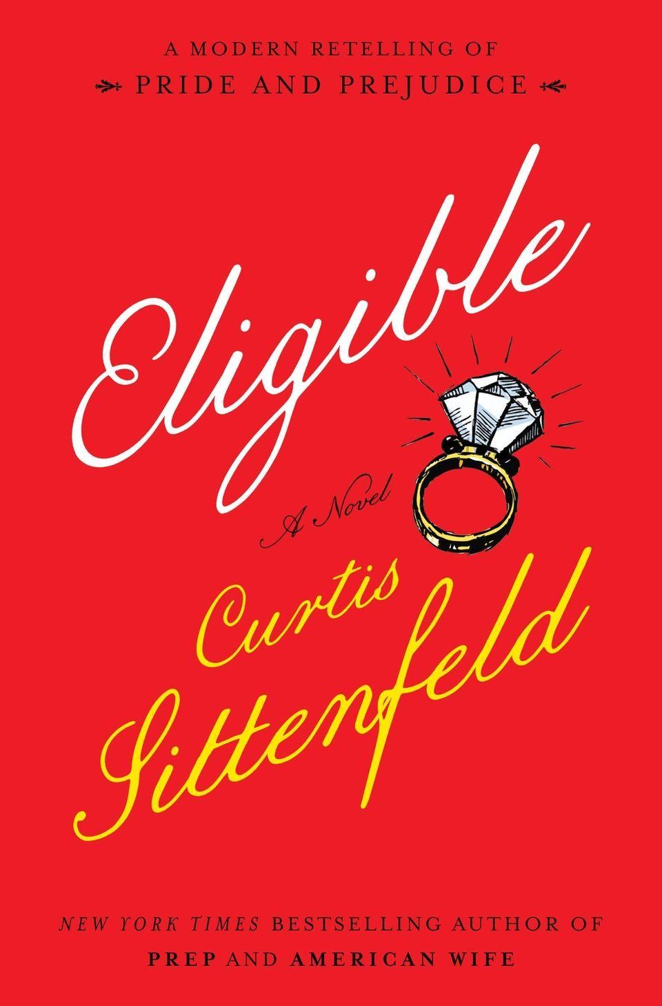 "Curtis Sittenfeld's new novel recasts ""Pride and Prejudice"""