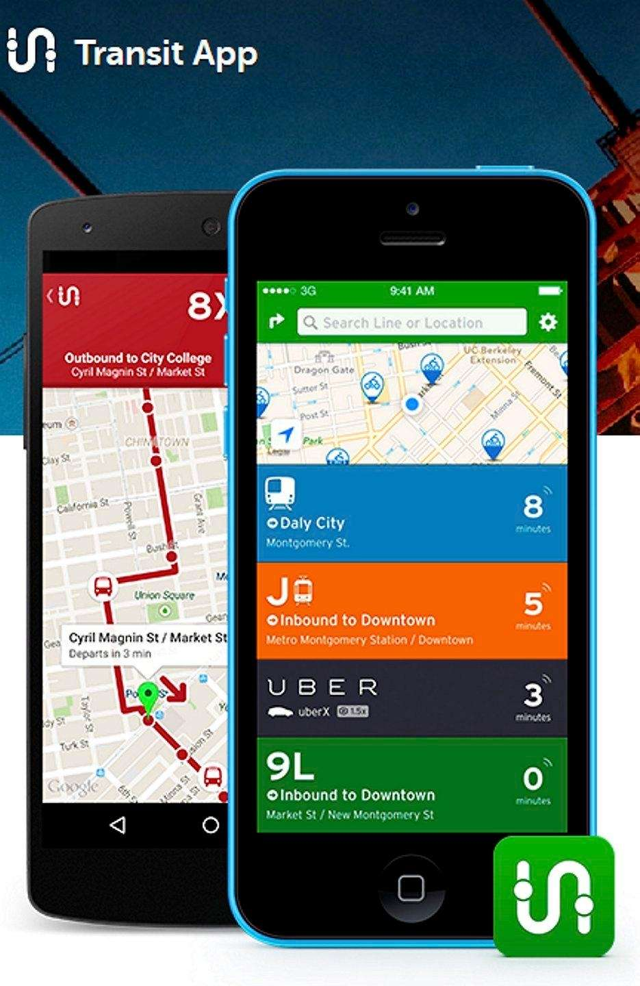 NAME Transit App WHAT IT DOES Tells you
