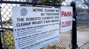 Roberto Clemente Park in Brentwood remained closed, Wednesday,