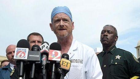 Dr. Michael Cheatham, chief surgeon of the Orlando