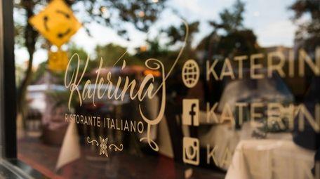 Katerina Ristorante Italiano has closed in Great Neck.