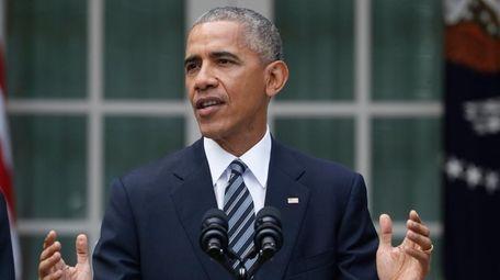 President Barack Obama, speaking in theWhite House Rose