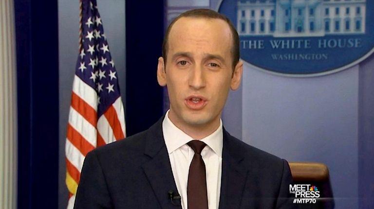 White House senior policy adviser Stephen Miller told