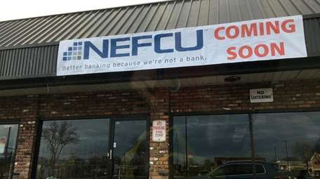 Westbury-based NEFCU is expected to open a branch