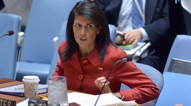 U.S. Ambassador to the United Nations Nikki Haley,
