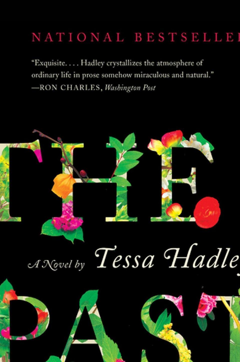 """The Past"" by Tessa Hadley (Harper Perennial)"