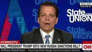 Anthony Scaramucci on Sunday, July 23, 2017, tells