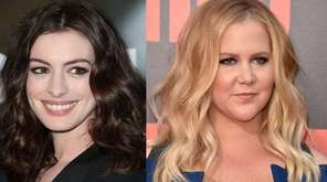 Anne Hathaway, left, and Amy Schumer.