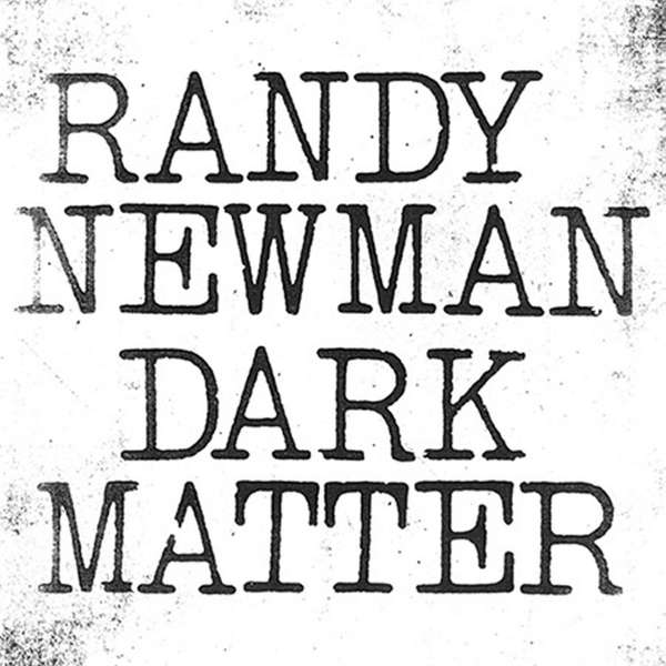 Multiple Oscar-, Grammy- and Emmy-winner Randy Newman's new