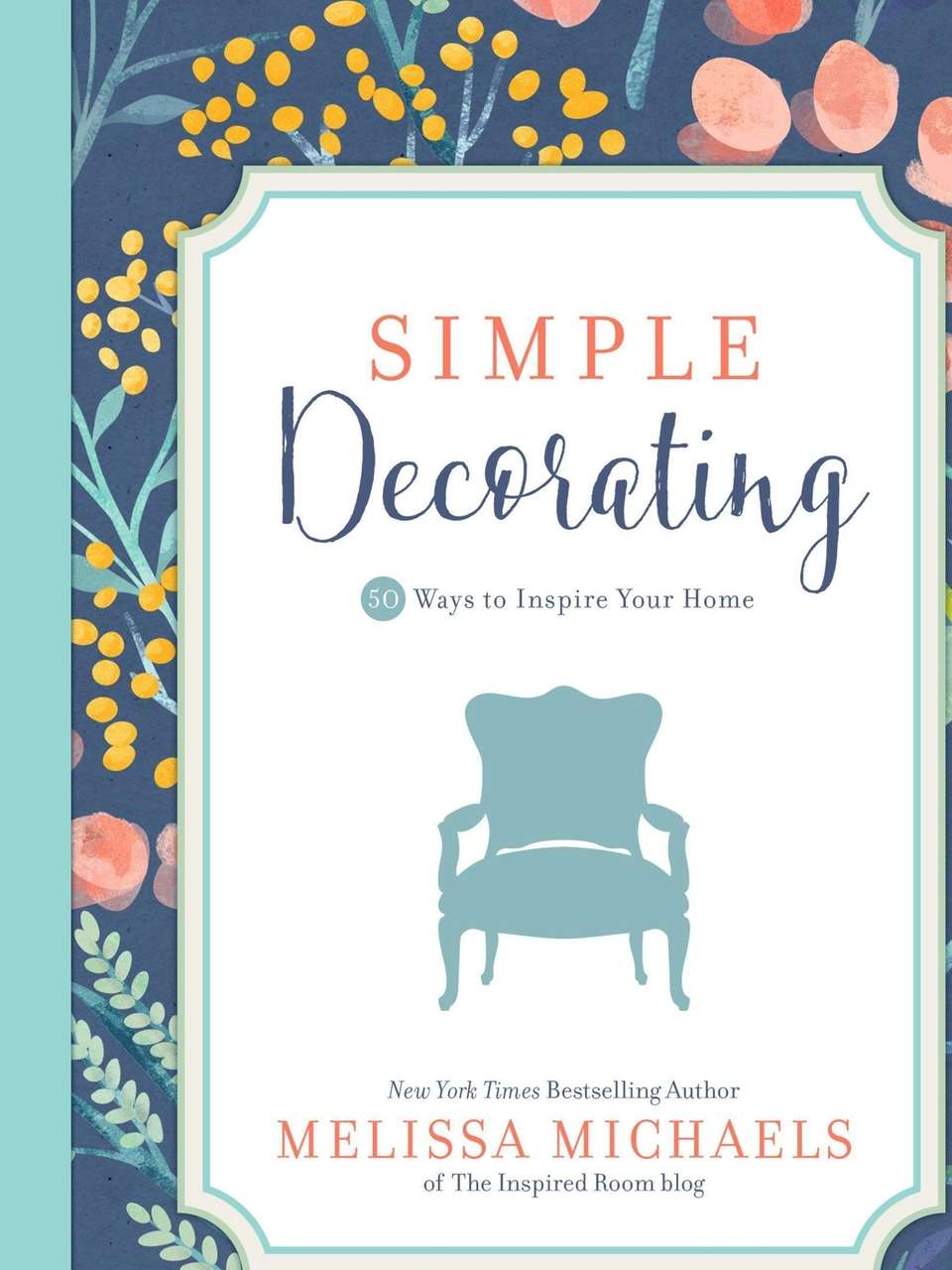 Melissa Michaels, the scribe behind The Inspired Room