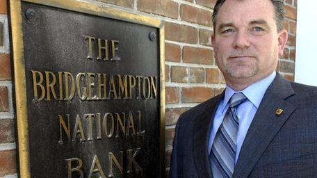 Bridgehampton National Bank chief executive Kevin O'Connor calls