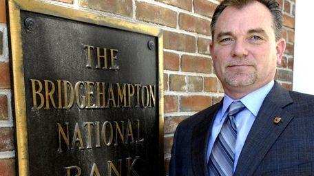 Kevin O'Connor, president and chief executive of Bridgehampton
