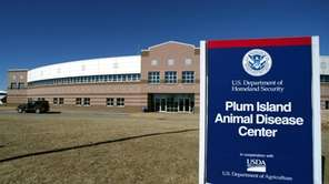 The Plum Island Animal Disease Center is part