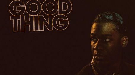 "Leon Bridges' ""Good Thing"" is on Columbia Records."