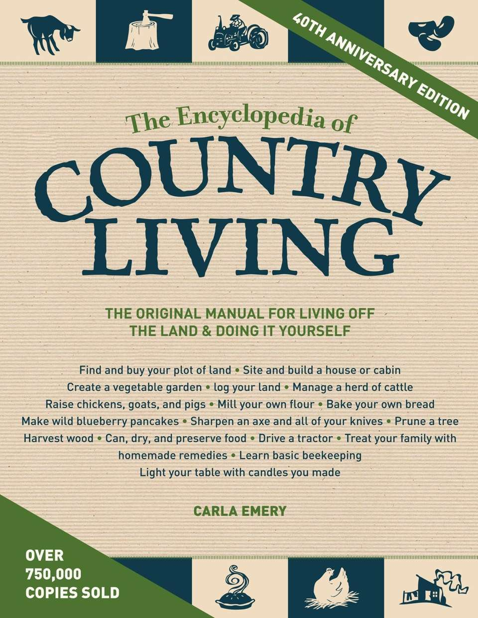 The Encyclopedia of Country Living, 40th Anniversary Edition: