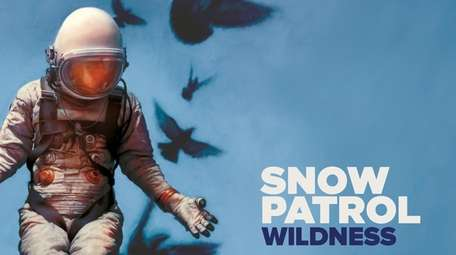"""Snow Patrol's """"Wildness"""" is on Polydor/Republic Records."""