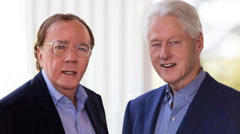 James Patterson and Bill Clinton have collaborated on