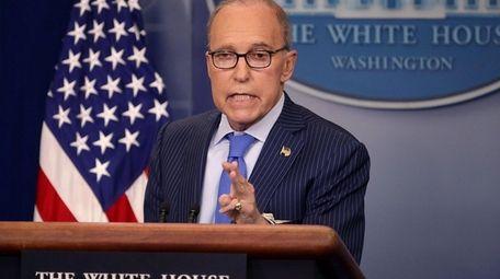 White House economic adviser Larry Kudlow, seen here