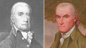 Francis Lewis, left, and William Floyd, two Long
