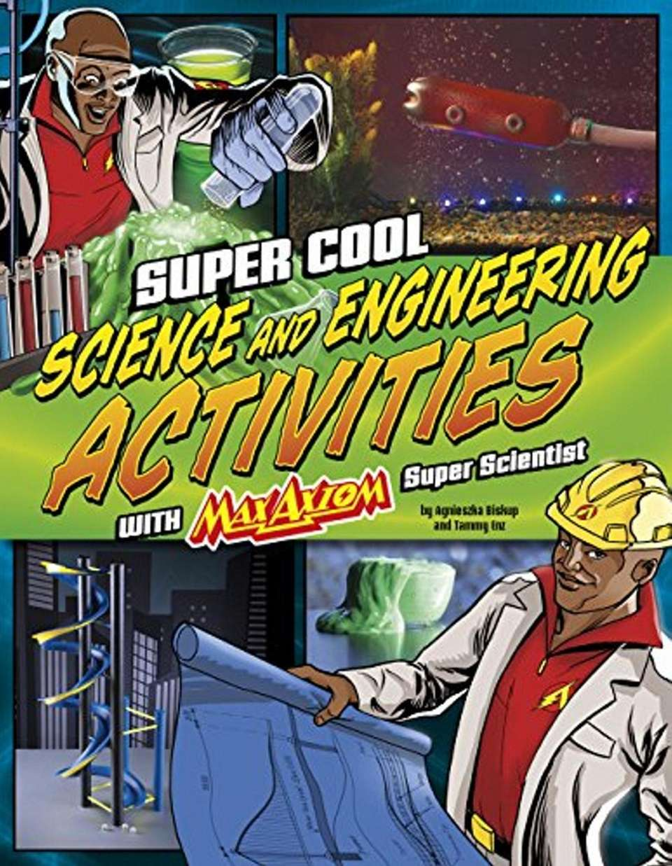 Super Cool Science and Engineering Activities with Max