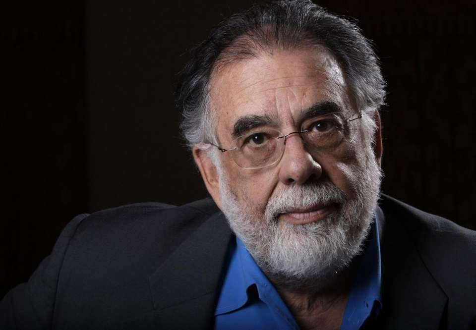 FRANCIS FORD COPPOLA -- An education he couldn't