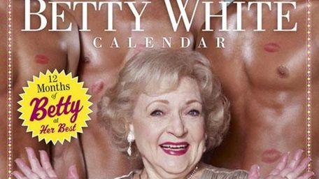 Betty White calendar.