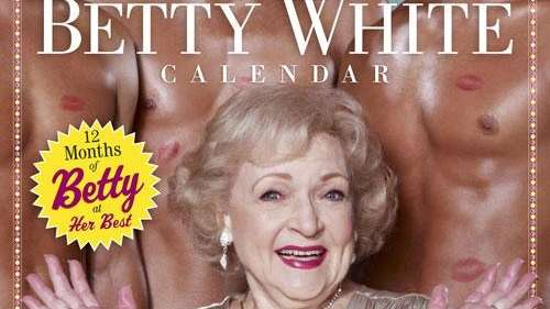 Betty White calendar.