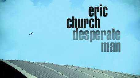 "Eric Church's ""Desperate Man."""