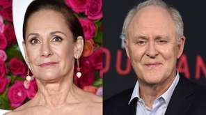 Laurie Metcalf and John Lithgow will star as