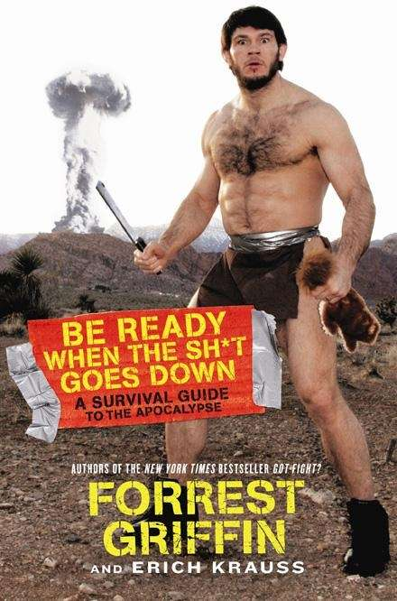 UFC fighter Forrest Griffin's second book is titled
