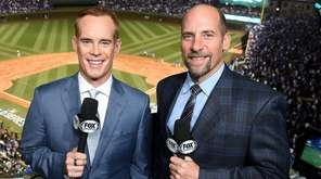 Joe Buck, left, and John Smoltz in the