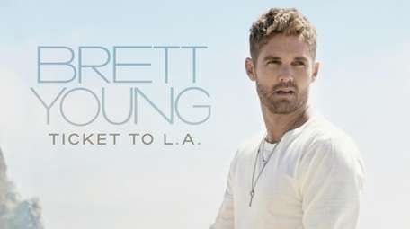 "Brett Young's ""Ticket to L.A."" on Big Machine"
