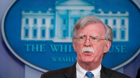 John Bolton, the White House's national security adviser,