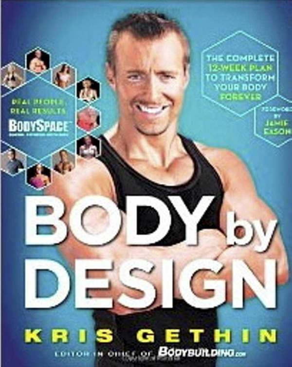 """""""BODY BY DESIGN: The Complete 12-Week Plan to"""