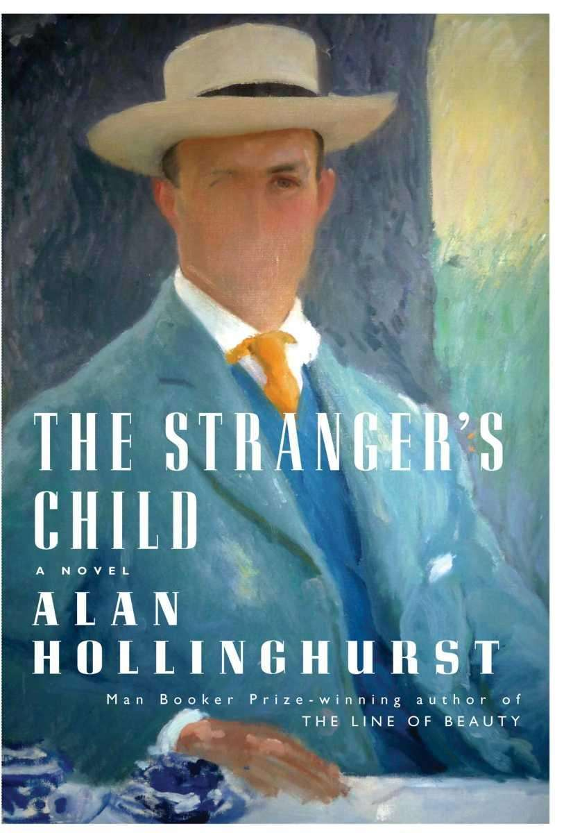 THE STRANGER'S CHILD, by Alan Hollinghurst (Knopf, Oct