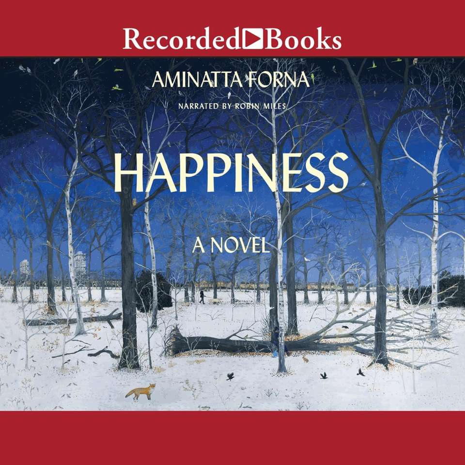 "The audio edition of ""Happiness"" by Animatta Forna"