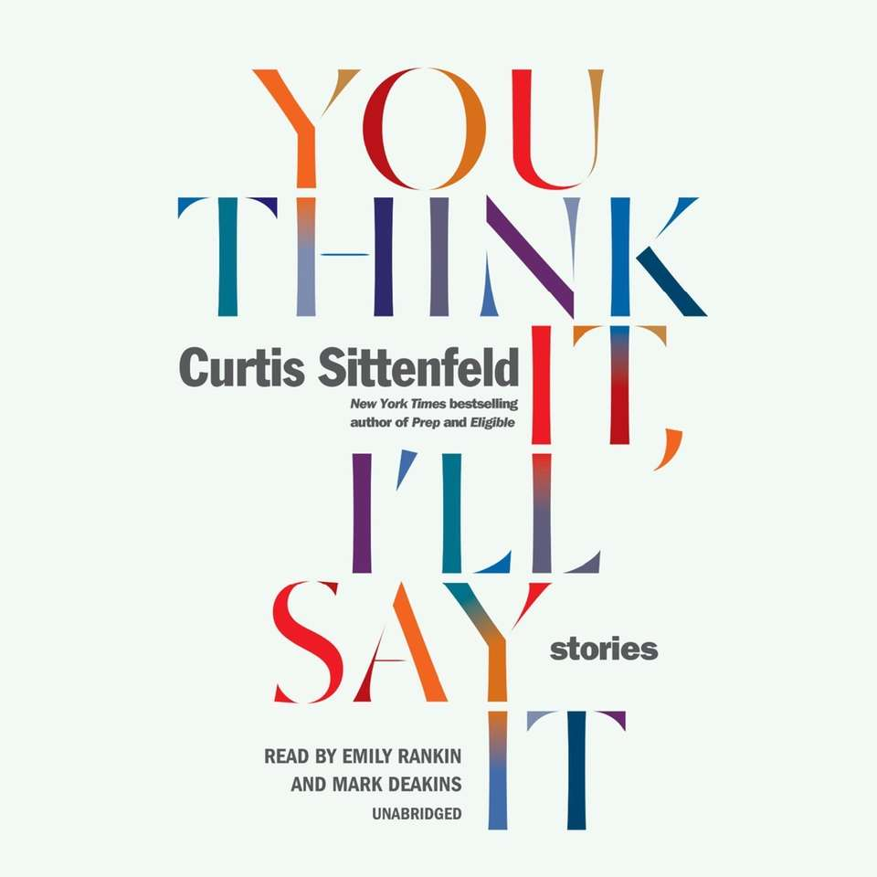 """You Think It, I'll Say It"" by Curtis"