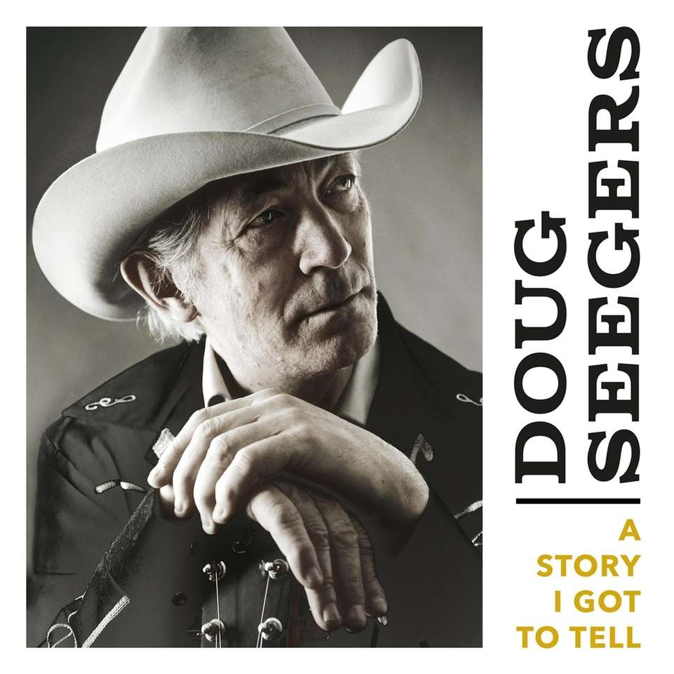 "Doug Seegers' ""A Story I Got to Tell"""