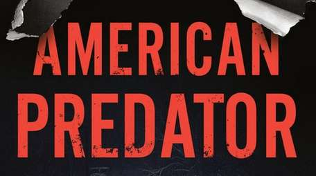 """""""American Predator: The Hunt for the Most Meticulous"""